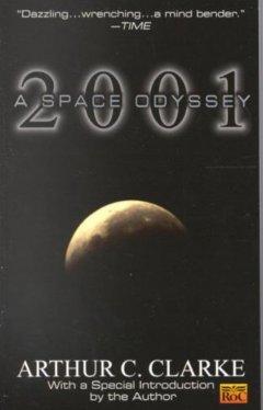 2001 : A Space Odyssey - Arthur C. Clark