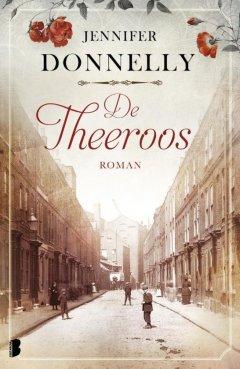 De theeroos. Londen, 1888. Door een dramatische gebeurtenis staat Fiona's leven opeens volledig op zijn kop