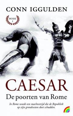 De poorten van Rome - Caesar 1, Conn Iggulden