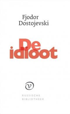 De idioot - Fjodor Dostojevski