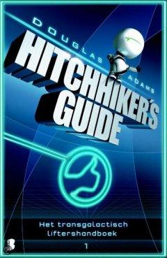 Hitchhiker's guide - Deel 1 van Het Transgalactisch Liftershandboek