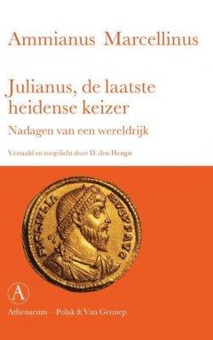 Julianus, de laatste heidense keizer - Ammianus Marcellinus
