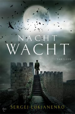 Nachtwacht - Night Watch - Sergei Lukyanenko