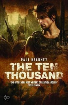 The Ten Thousand - Paul Kearney