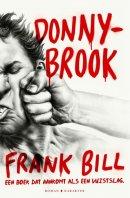 Donnybrook - een boek dat aankomt als een vuistslag